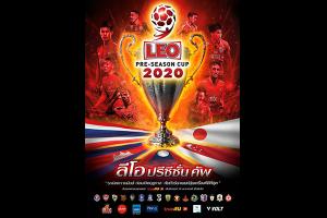 """วอร์มอัพหน่อย ! """"LEO"""" ปรีซีซั่น คัพ 2020 สโมสรไทย 12 ทีม ต่างประเทศ 4 ทีม ชิงเงิน 3 ล้านบาท"""